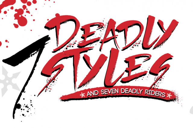 7 Deadly Styles