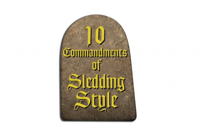 10 Commandments of Sledding Style